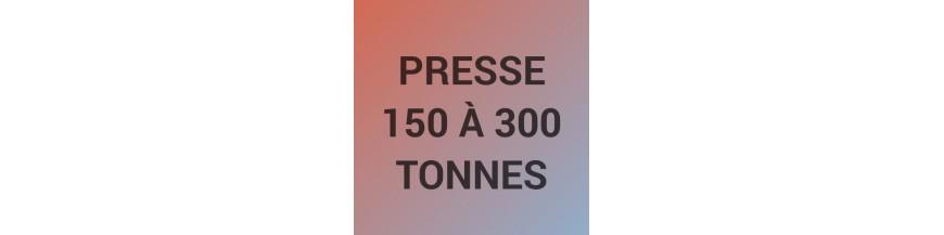 Presse de 150 à 300 tonnes
