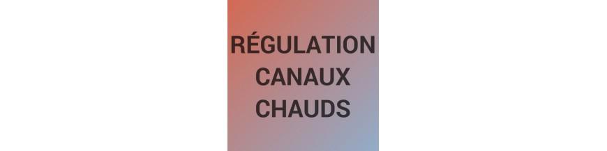 Régulation canaux chauds